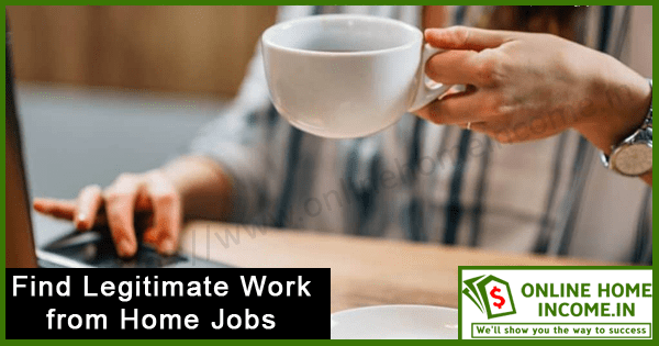 Find Legitimate Work From Home Jobs