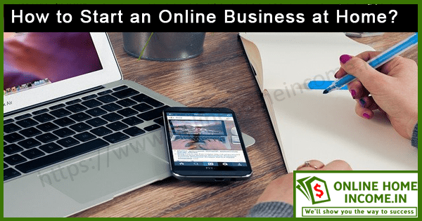 Start on Online Business at Home