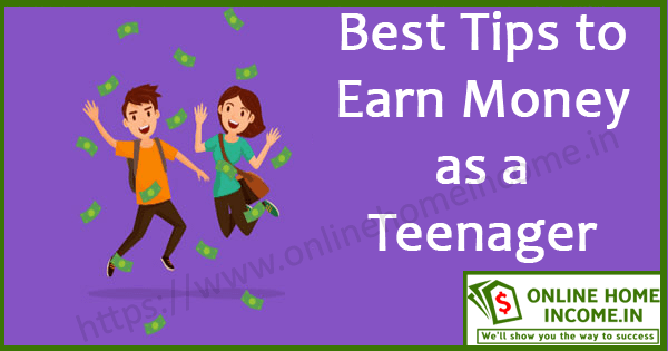 Earn Money as a Teenager