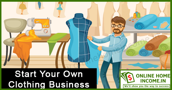 Start Your Own Clothing Business
