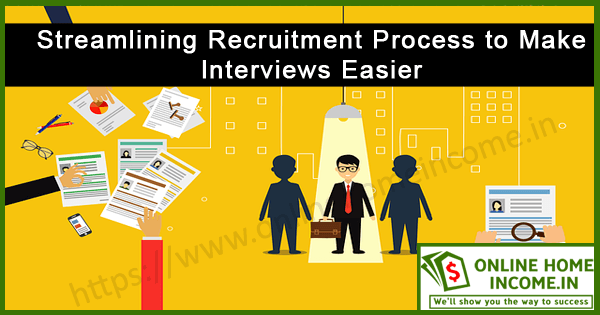 Streamlining Recruitment Process